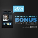 Pre-Black Friday Bonus on Kindle Trade-In